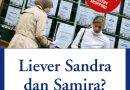 Liever Sandra dan Samira?